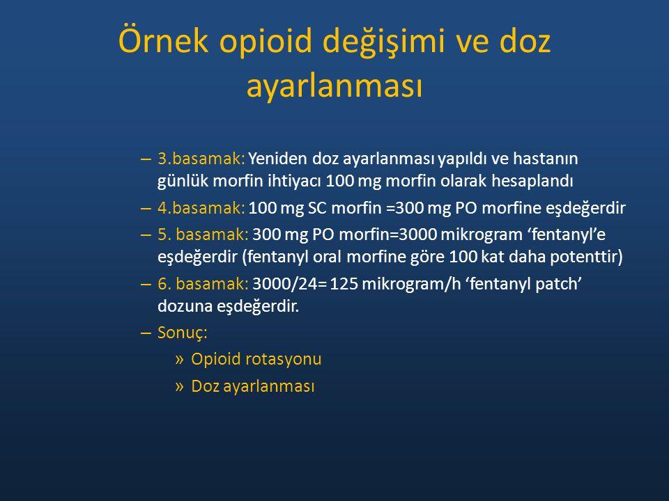 Örnek opioid değişimi ve doz ayarlanması