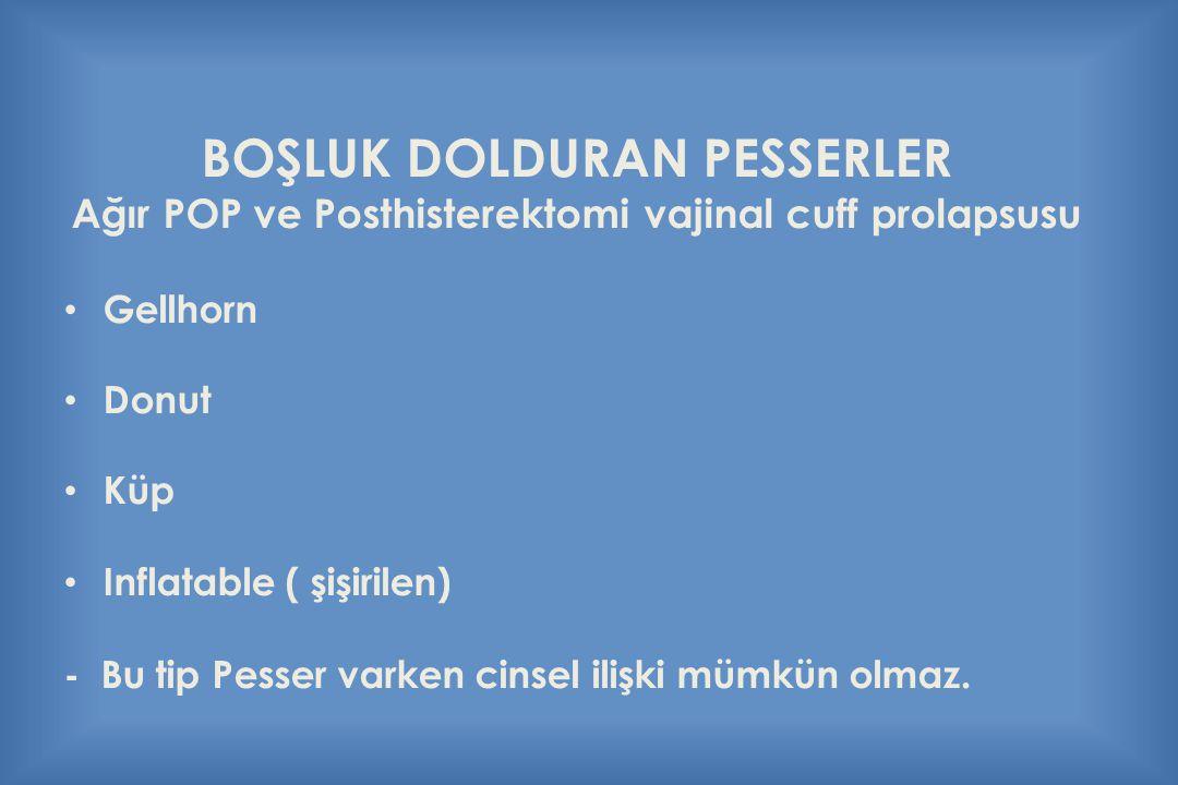 BOŞLUK DOLDURAN PESSERLER