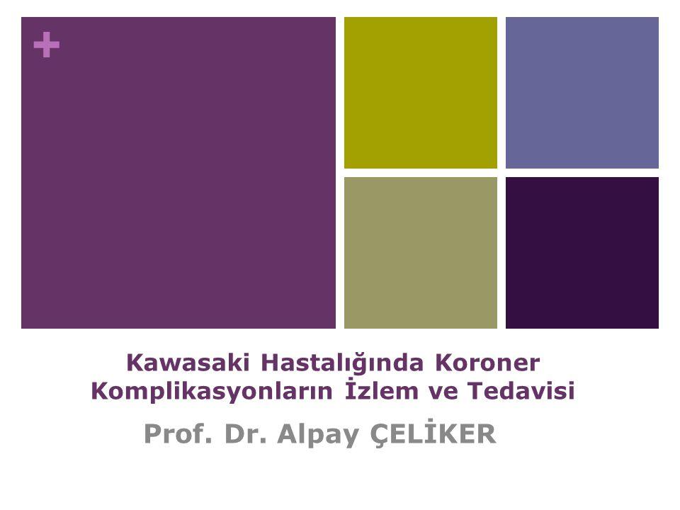 Kawasaki Hastalığında Koroner Komplikasyonların İzlem ve Tedavisi