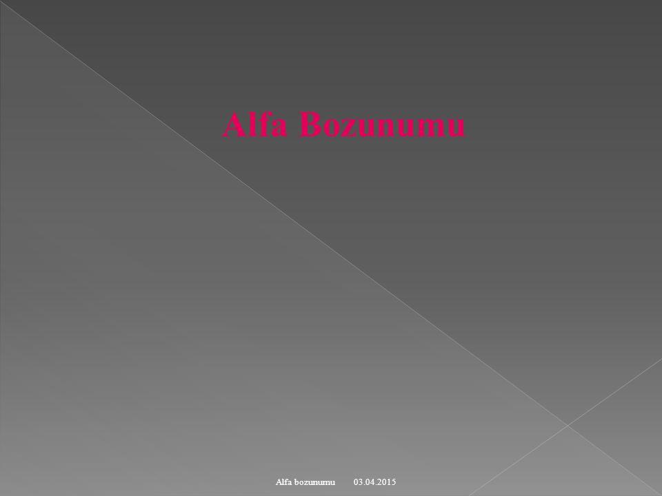 Alfa Bozunumu Alfa bozunumu 09.04.2017