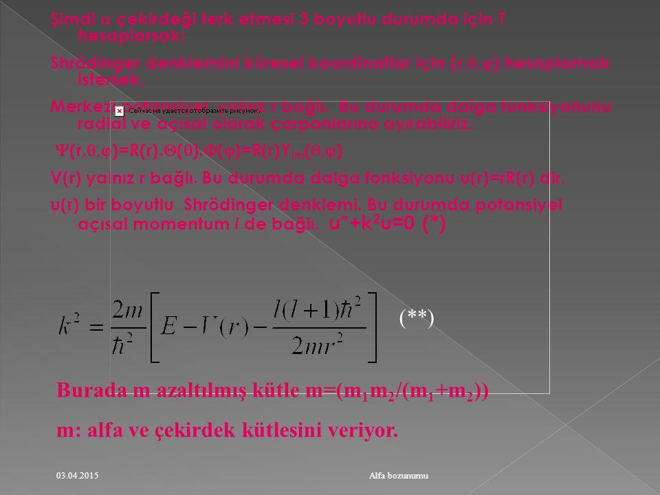 Burada m azaltılmış kütle m=(m1m2/(m1+m2))