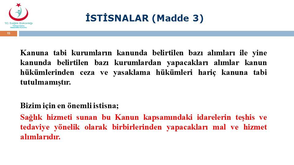 İSTİSNALAR (Madde 3)