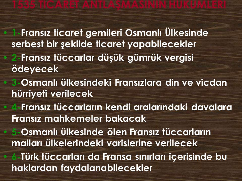 1535 TİCARET ANTLAŞMASININ HÜKÜMLERİ