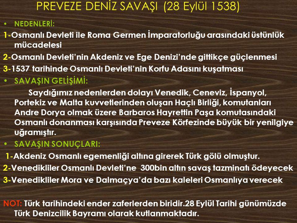 PREVEZE DENİZ SAVAŞI (28 Eylül 1538)