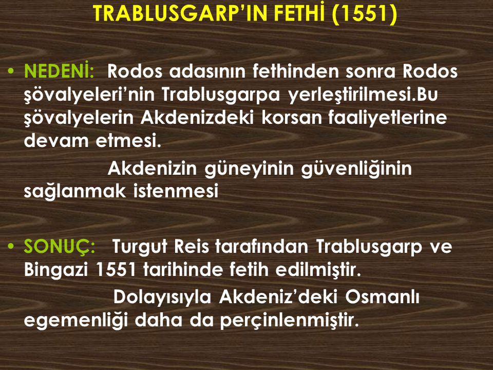 TRABLUSGARP'IN FETHİ (1551)