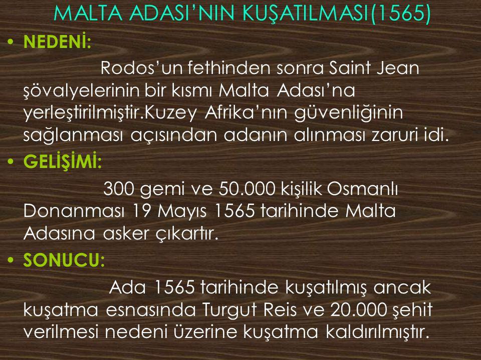 MALTA ADASI'NIN KUŞATILMASI(1565)