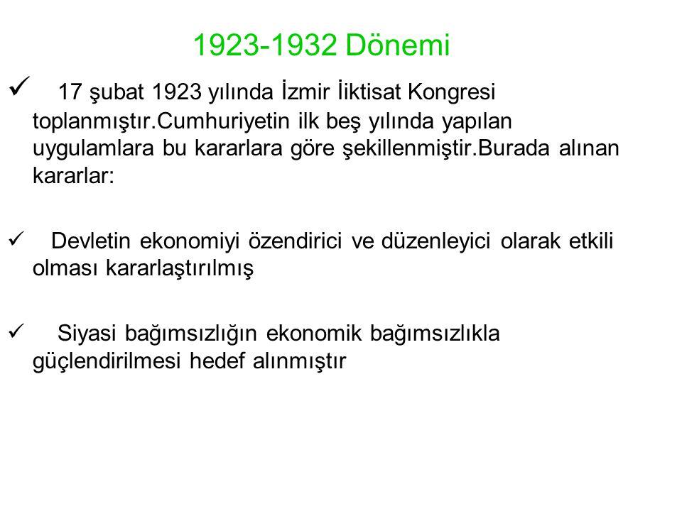 1923-1932 Dönemi