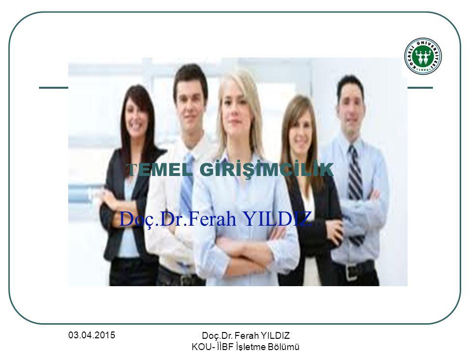 Doç.Dr. Ferah YILDIZ KOU- İİBF İşletme Bölümü