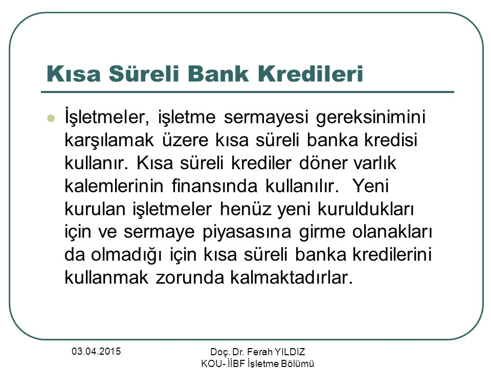 Kısa Süreli Bank Kredileri