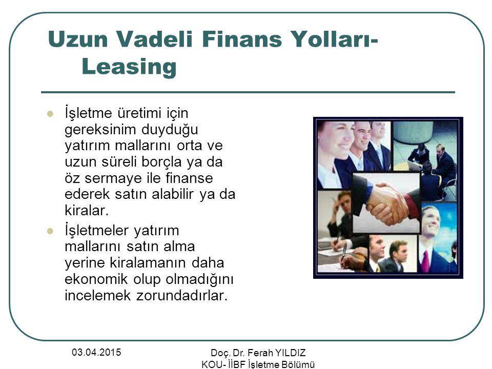 Uzun Vadeli Finans Yolları-Leasing
