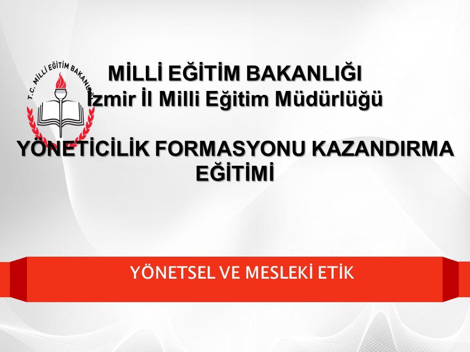 MİLLİ EĞİTİM BAKANLIĞI İzmir İl Milli Eğitim Müdürlüğü