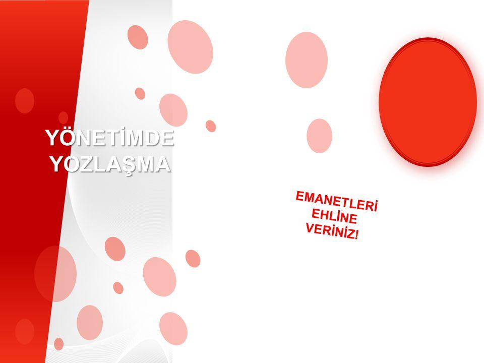 EMANETLERİ EHLİNE VERİNİZ!