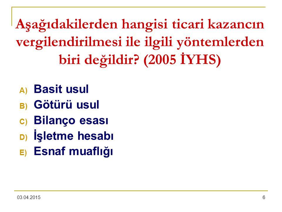 Aşağıdakilerden hangisi ticari kazancın vergilendirilmesi ile ilgili yöntemlerden biri değildir (2005 İYHS)
