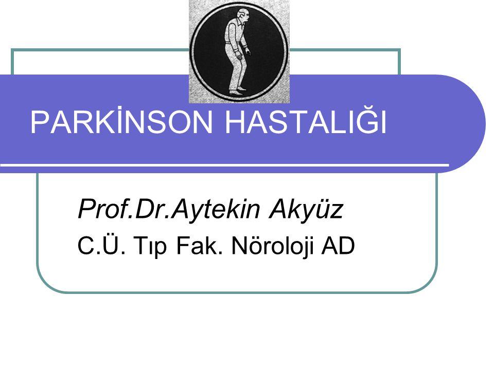 Prof.Dr.Aytekin Akyüz C.Ü. Tıp Fak. Nöroloji AD