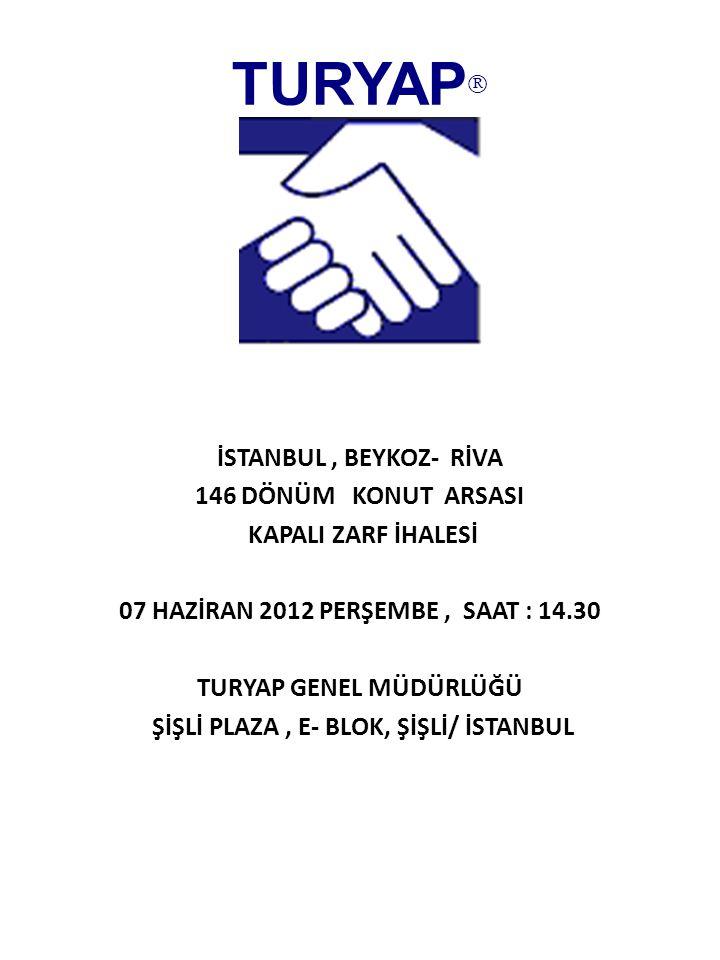 TURYAP İSTANBUL , BEYKOZ- RİVA 146 DÖNÜM KONUT ARSASI