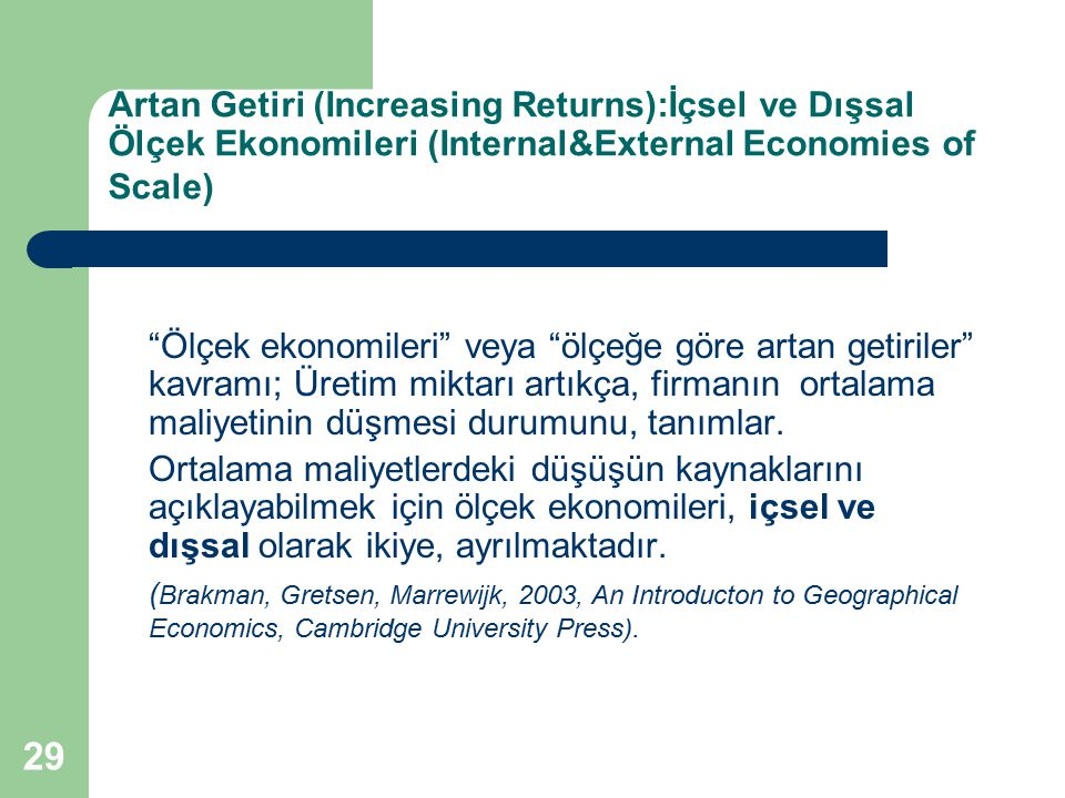 Artan Getiri (Increasing Returns):İçsel ve Dışsal Ölçek Ekonomileri (Internal&External Economies of Scale)