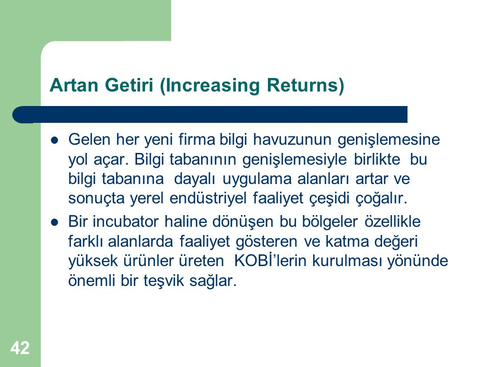 Artan Getiri (Increasing Returns)