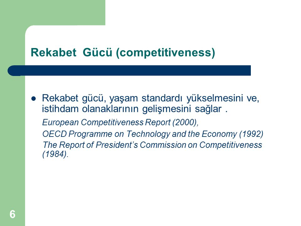 Rekabet Gücü (competitiveness)