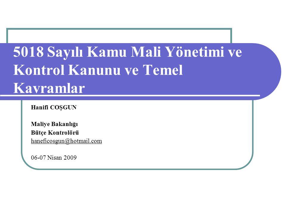 5018 Sayılı Kamu Mali Yönetimi ve Kontrol Kanunu ve Temel Kavramlar