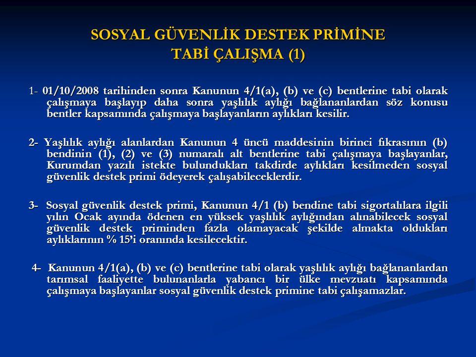 SOSYAL GÜVENLİK DESTEK PRİMİNE TABİ ÇALIŞMA (1)