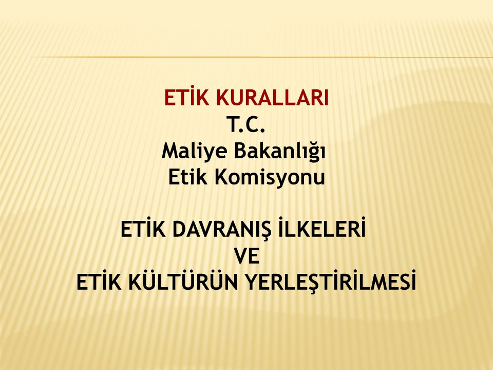 T.C. Maliye Bakanlığı Etik Komisyonu