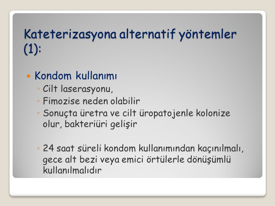 Kateterizasyona alternatif yöntemler (1):