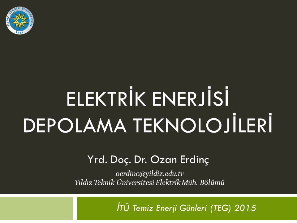 ELEKTRİK ENERJİSİ DEPOLAMA TEKNOLOJİLERİ