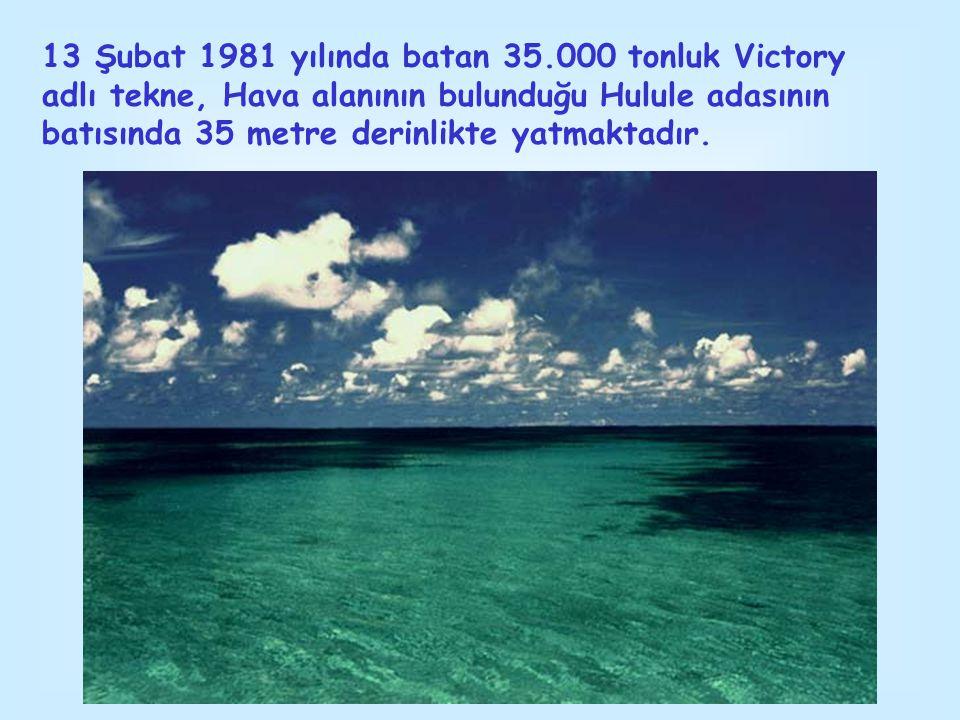 13 Şubat 1981 yılında batan 35.000 tonluk Victory adlı tekne, Hava alanının bulunduğu Hulule adasının batısında 35 metre derinlikte yatmaktadır.