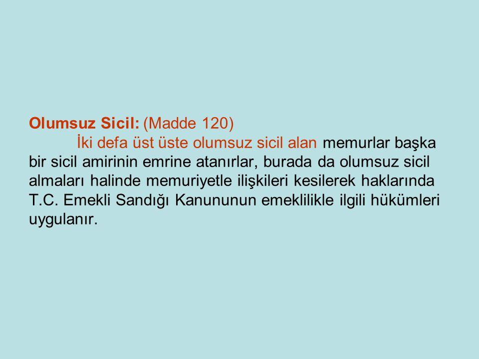 Olumsuz Sicil: (Madde 120)