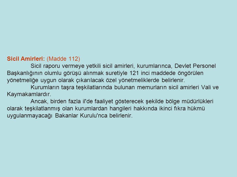Sicil Amirleri: (Madde 112)