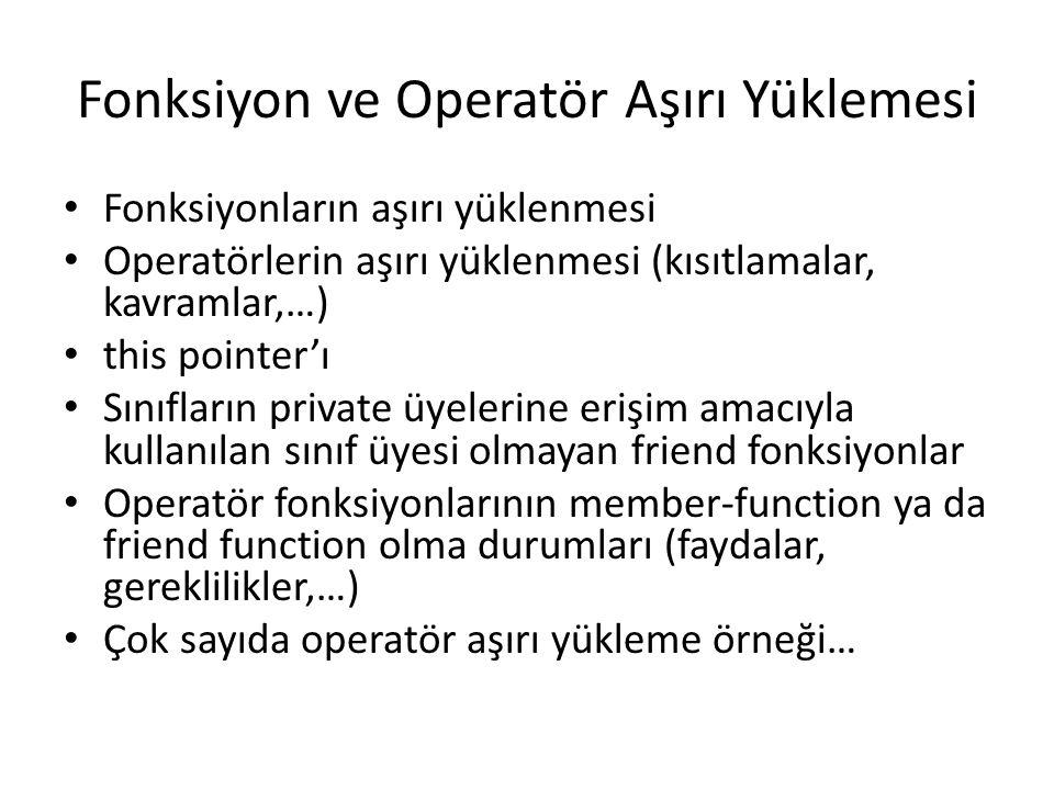 Fonksiyon ve Operatör Aşırı Yüklemesi