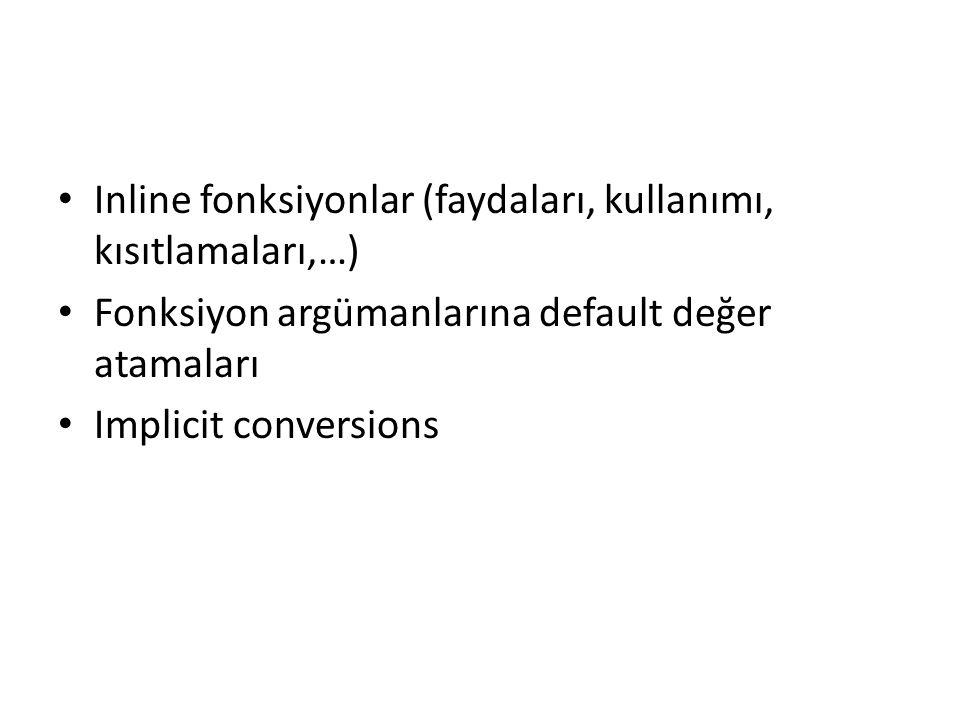Inline fonksiyonlar (faydaları, kullanımı, kısıtlamaları,…)