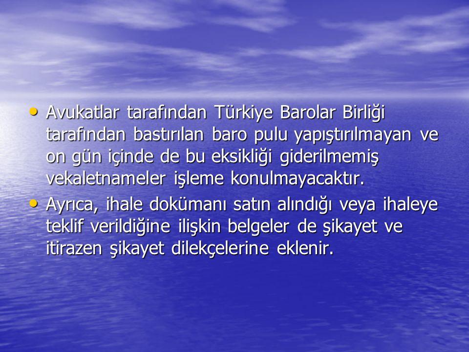 Avukatlar tarafından Türkiye Barolar Birliği tarafından bastırılan baro pulu yapıştırılmayan ve on gün içinde de bu eksikliği giderilmemiş vekaletnameler işleme konulmayacaktır.