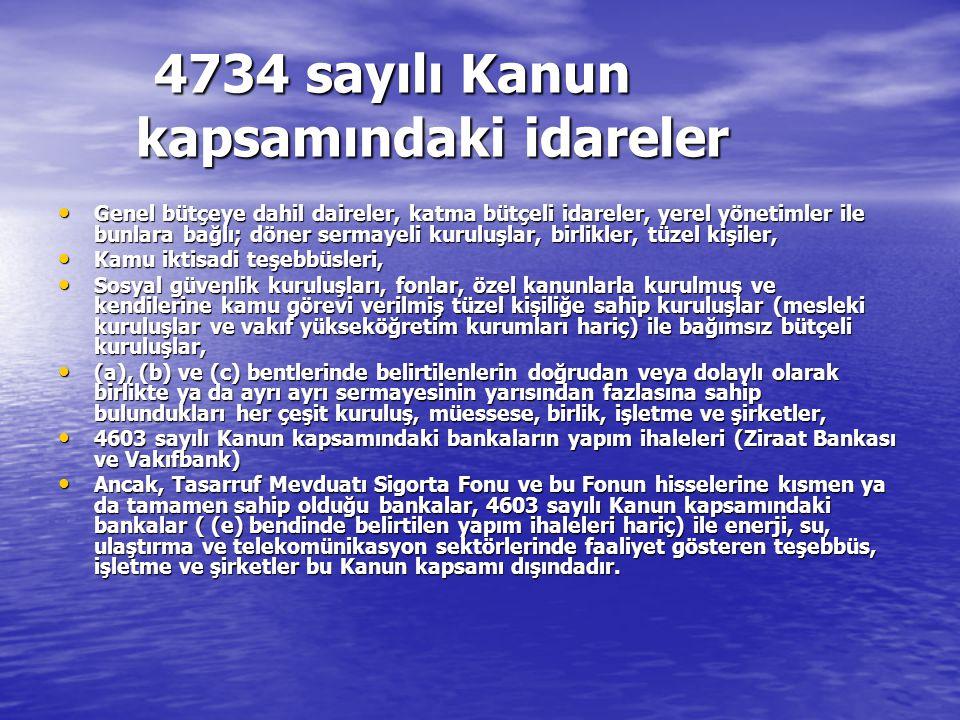 4734 sayılı Kanun kapsamındaki idareler