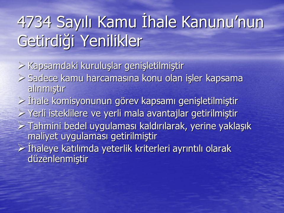 4734 Sayılı Kamu İhale Kanunu'nun Getirdiği Yenilikler
