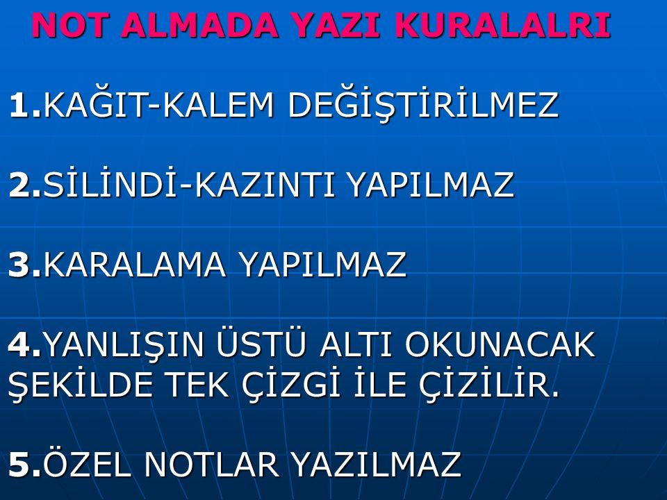 NOT ALMADA YAZI KURALALRI
