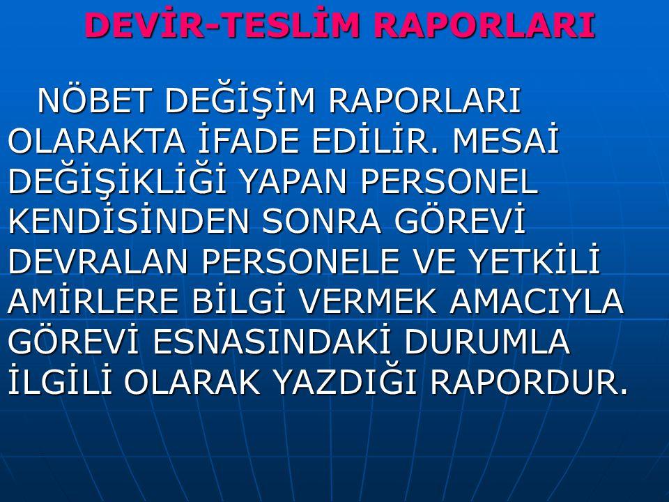 DEVİR-TESLİM RAPORLARI