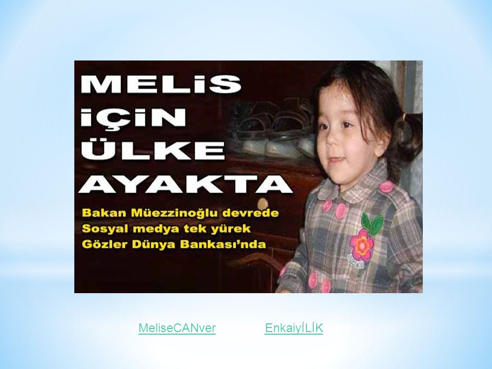 MeliseCANver EnkaiyİLİK