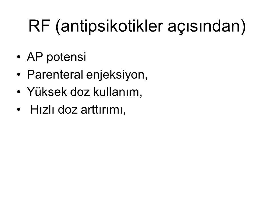 RF (antipsikotikler açısından)