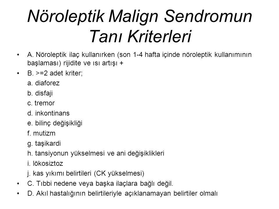 Nöroleptik Malign Sendromun Tanı Kriterleri