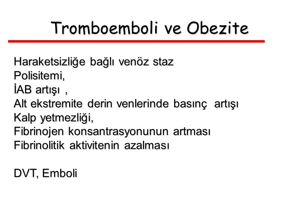 Tromboemboli ve Obezite