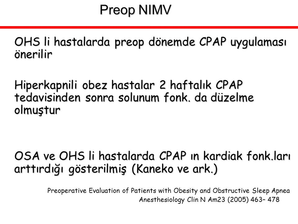 Preop NIMV OHS li hastalarda preop dönemde CPAP uygulaması önerilir