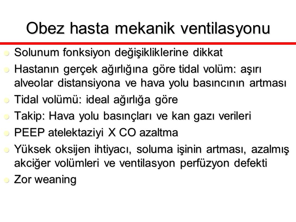 Obez hasta mekanik ventilasyonu