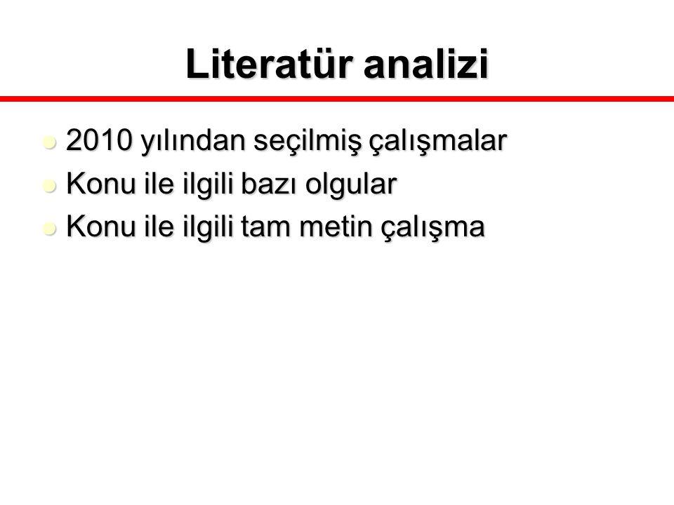 Literatür analizi 2010 yılından seçilmiş çalışmalar