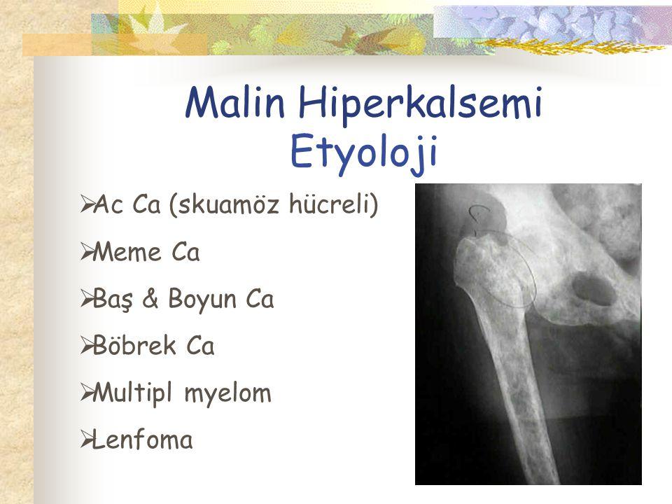 Malin Hiperkalsemi Etyoloji