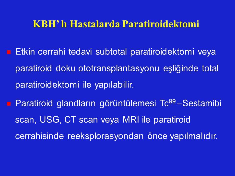 KBH' lı Hastalarda Paratiroidektomi