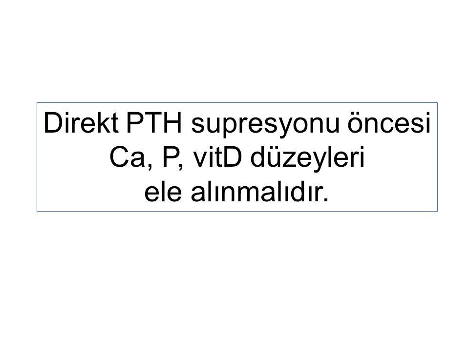 Direkt PTH supresyonu öncesi