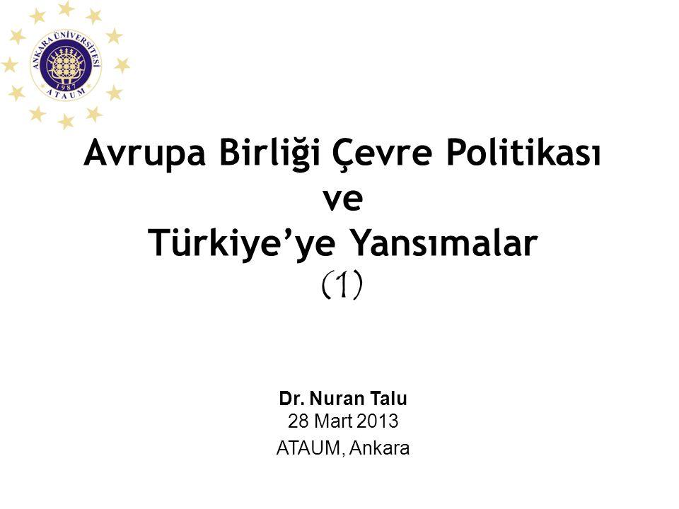 Avrupa Birliği Çevre Politikası Türkiye'ye Yansımalar