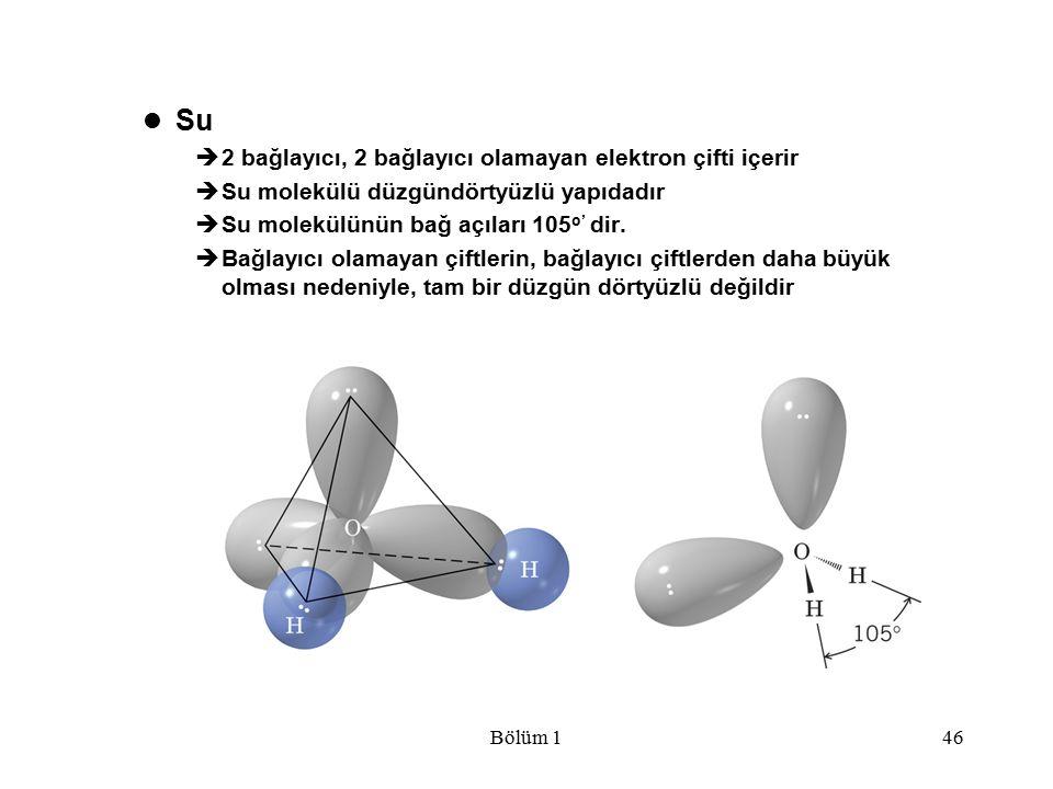 Su 2 bağlayıcı, 2 bağlayıcı olamayan elektron çifti içerir