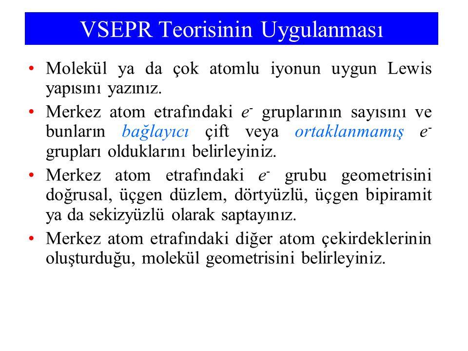 VSEPR Teorisinin Uygulanması
